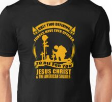 Two Defining Forces Jesus Christ and the American Soldier Unisex T-Shirt