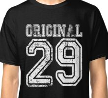 Original 29 2029 1919 T-shirt Birthday Gift Age Year Old Boy Girl Cute Funny Man Woman Jersey Style Classic T-Shirt