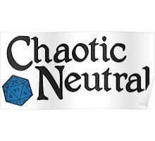 Chaotic Neutral Poster