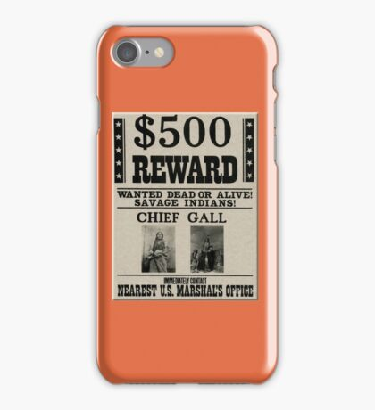 Chief Gall Wanted iPhone Case/Skin