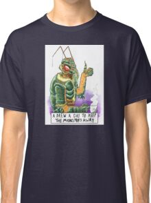 A brew a day to keep the monsters away Classic T-Shirt