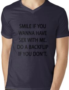Smile if you wanna have sex with me Mens V-Neck T-Shirt