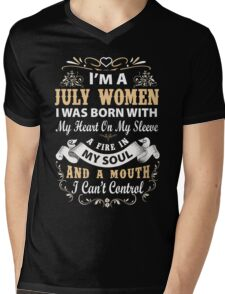 I am a July Women I was born with my heart on my sleeve Mens V-Neck T-Shirt