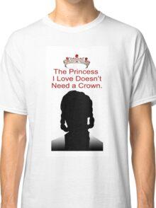 My Idol Needs No Crown Classic T-Shirt