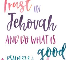 Trust in Jehovah and do what is good 2017 Yeartext Sticker
