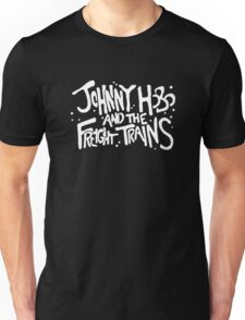 Johnny Hobo and the Freight Trains Unisex T-Shirt
