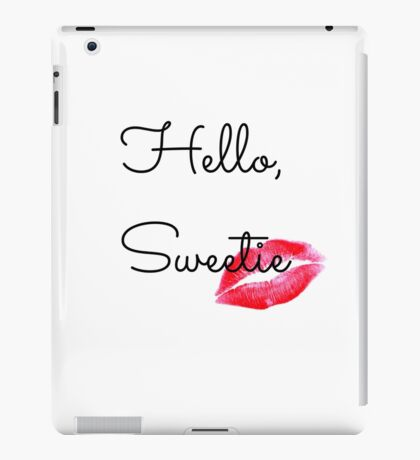 Hello, Sweetie iPad Case/Skin