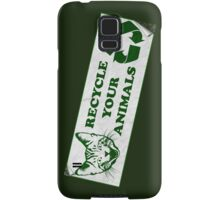 Please recycle your animals Samsung Galaxy Case/Skin
