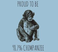PROUD TO BE 98.7% CHIMPANZEE Kids Clothes