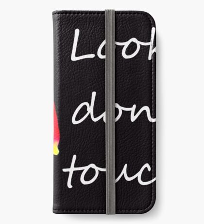 Look don't touch. iPhone Wallet/Case/Skin