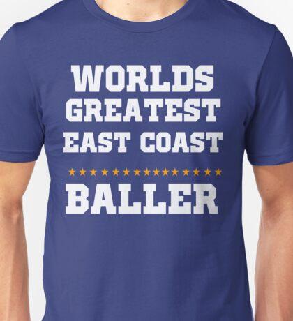 Worlds Greatest Eat Coast Baller Basketball  Unisex T-Shirt