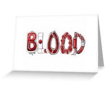 BLOOD Greeting Card