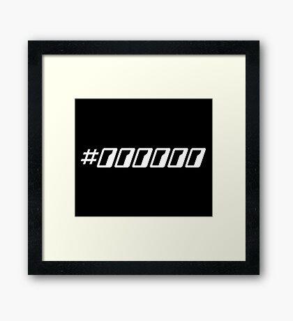 Pure Black Hex Color Code Framed Print