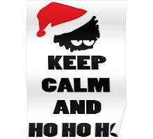 Keep calm and ho ho ho Poster