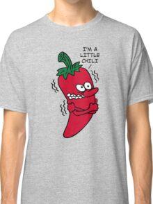 I'm a Little Chili Classic T-Shirt