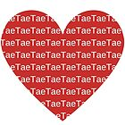 I Heart Tae by olwenkelly