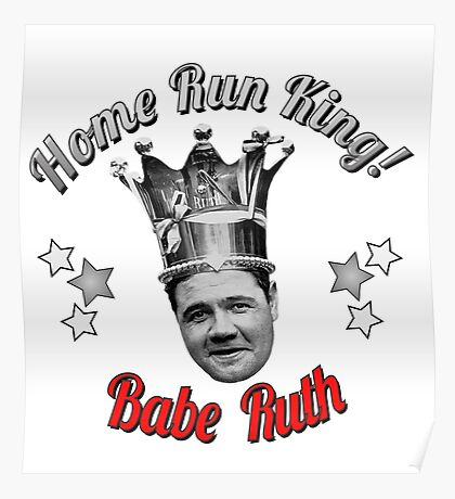 Babe Ruth Home Run King! Graphic Poster