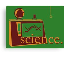 This is the one that says 'science', and has pictures of science, on a green background. Canvas Print