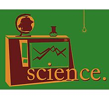 This is the one that says 'science', and has pictures of science, on a green background. Photographic Print