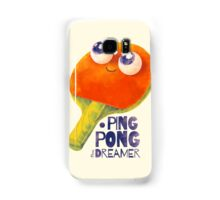 Ping-pong dreamer Samsung Galaxy Case/Skin