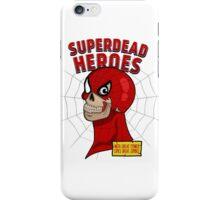Superdead heroes: spider-dead iPhone Case/Skin