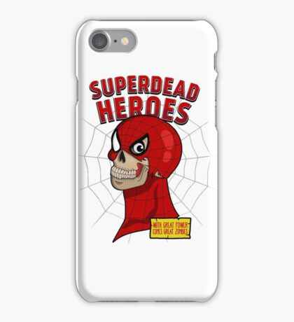 Superdead heroes: spider-dead iPhone Case/Skin