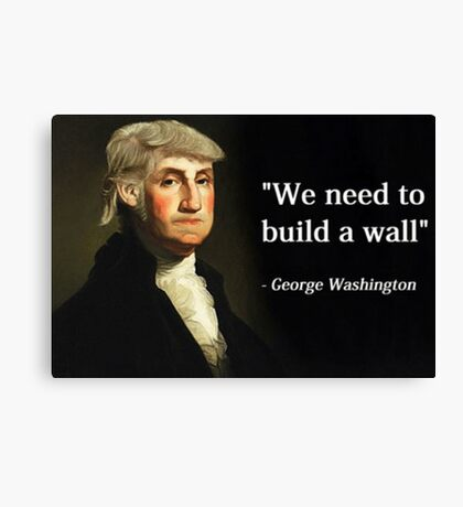 George Washington Trump Quote Canvas Print