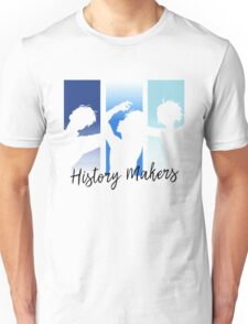 History Makers Unisex T-Shirt