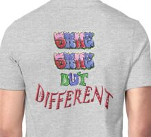 Graffiti Tees ~ same same BUT... Unisex T-Shirt