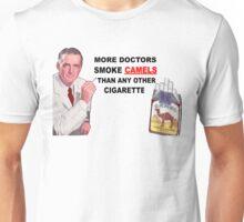 More Doctors Smoke Camels Unisex T-Shirt