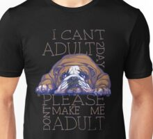 Don't Make Me Adult  Day Unisex T-Shirt