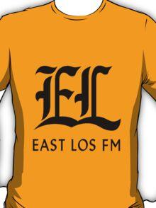 East Los FM T-Shirt