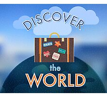 Discover the world Photographic Print