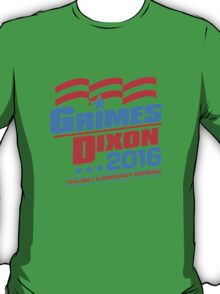 Vote Grimes & Dixon For President 2016 T-Shirt