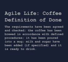 Definiton of Done - Coffee T-Shirt