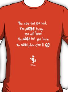 dr seuss the more that you read T-Shirt