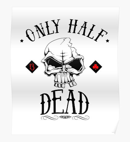 only half dead Poster