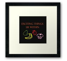Exciting Things Lie Within Framed Print