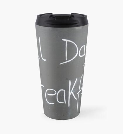 All Day Breakfast Mug Travel Mug