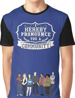 I hereby pronounce you a Community Graphic T-Shirt