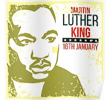 Martin Luther King 16th January Poster