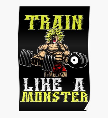TRAIN LIKE A MONSTER Poster