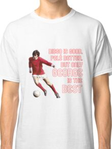 GEORGE IS THE BEST Classic T-Shirt