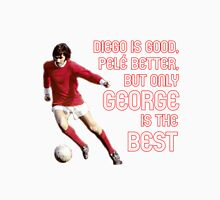 GEORGE IS THE BEST Unisex T-Shirt