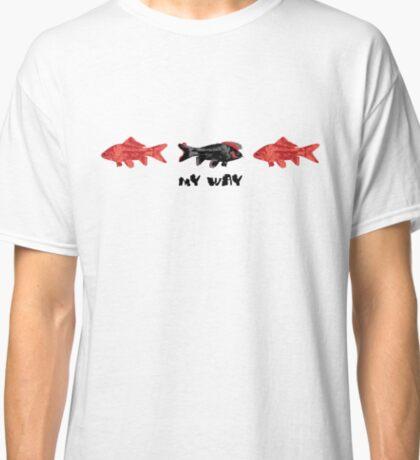 My Goldfish Way Classic T-Shirt