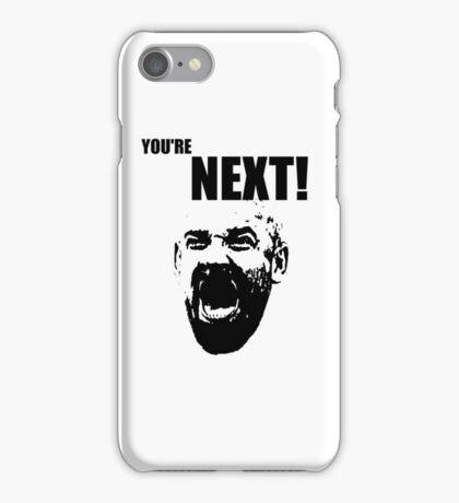 YOU'RE NEXT! | Goldberg iPhone Case/Skin