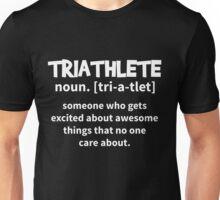 T-Shirt Funny Triathlete Definition Unisex T-Shirt