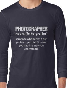 T-Shirt Funny Photographer Definition Long Sleeve T-Shirt