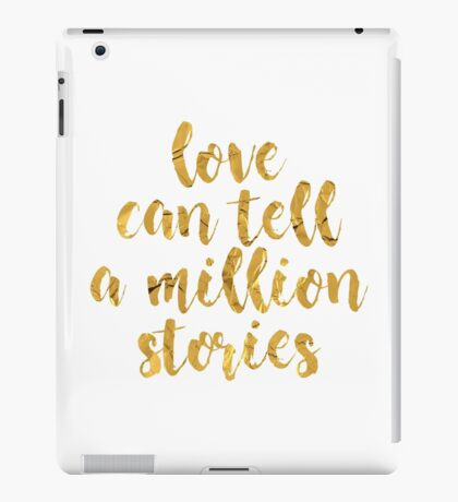 Love Can Tell A Million Stories | Falsettos iPad Case/Skin