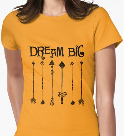 Inspiration Affirmation: Dream Big Womens Fitted T-Shirt